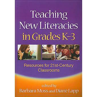 Undervisning nya Literacies i årskurserna k-3-resurser för 21st-Century Cla