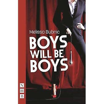 Drenge bliver drenge af Melissa Bubnic - 9781848425682 bog