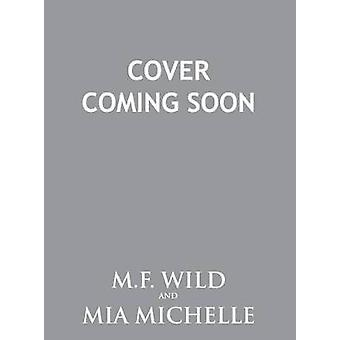 Misadventures of a Valedictorian by M.F. Wild - 9781943893393 Book