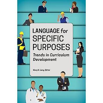 Sprog til særlige formål - tendenser i pensum udvikling af M