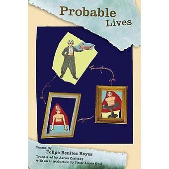 Probable Lives by Felipe Benitez Reyes - 9781929918805 Book