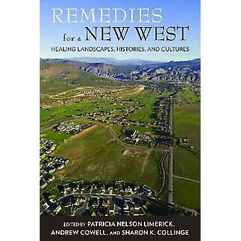 Rättsmedel för en ny väst - Healing landskap - historia- och kultur