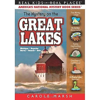 The Mystery on the Great Lakes (Real Kids! Real Places!)