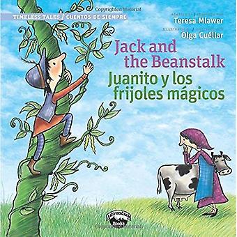 Jack e il fagiolo magico/Juanito y Los Frijolas Magicos (Timeless Tales / Cuentos De Siempre)