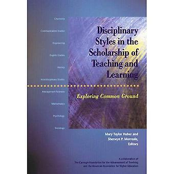 Disciplinary Styles in the Scholarship of Teaching and Learning: Exploring Common Ground
