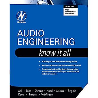 Audio Engineering: Know It All (Newnes Know It All)