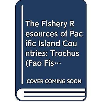 De visbestanden van Pacific eiland-landen: Trochus Pt. 3 (FAO visserij Technical Paper)