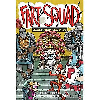 Fart Squad #6: Blast from the Past (Fart Squad)