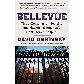 Bellevue: Tre århundraden av medicin och förödelse som Amerikas mest våningar sjukhus