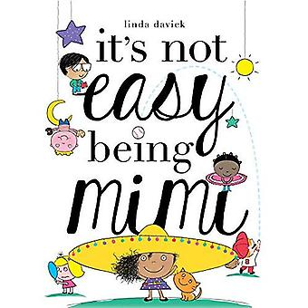 It's Not Easy Being Mimi (Mimi's World)