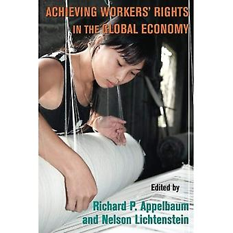 Achieving Workers' Rights in the Global Economy
