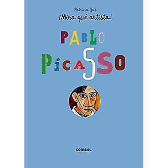 Pablo Picasso (Mira Que Artista!)