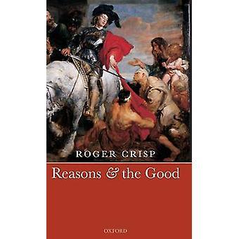 Raisons et le bien par le Crisp & Roger