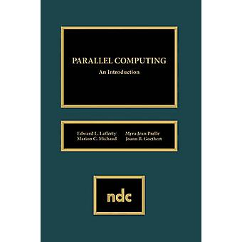 Parallel Computing door Lafferty & Edward L.