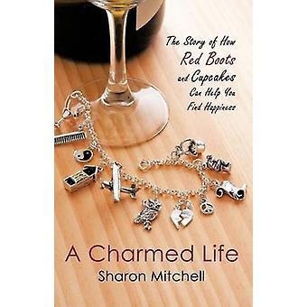 Una vita incantata, la storia di come stivali rossi e Cupcakes può aiutare a trovare felicità di Mitchell & Sharon