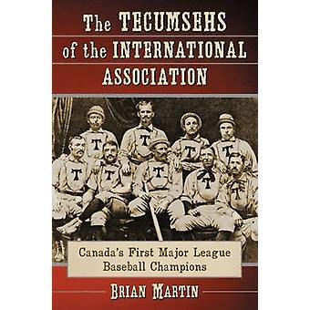 Les Tecumsehs de l'Association internationale - Major premier du Canada