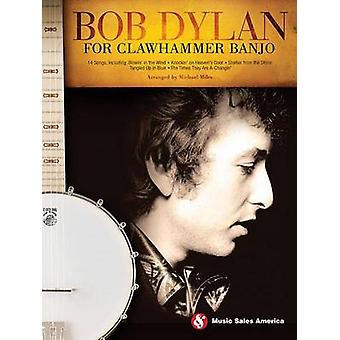 Bob Dylan for Clawhammer Banjo - 9781480364066 Book