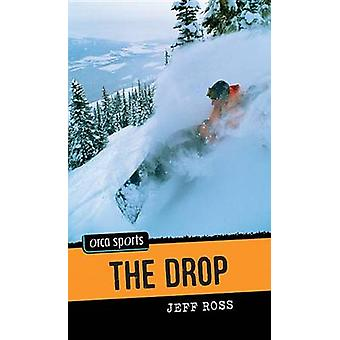 The Drop by Jeff Ross - 9781554693924 Book