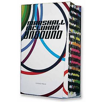 Marshall McLuhan - Unbound - v. 1 by Marshall McLuhan - Eric McLuhan -