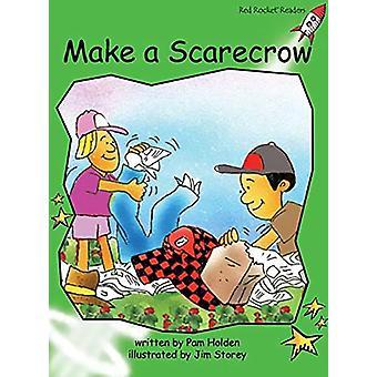 Red Rocket Readers - Early Level 4 Fiction Set C - Make a Scarecrow by