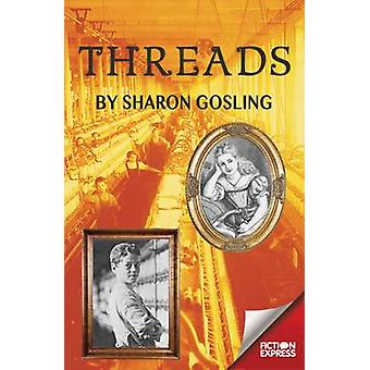 Threads by Sharon Gosling - 9781783225576 Book