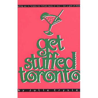 Get Stuffed Toronto - Eating out in Toronto for under $15 by Julie Cry