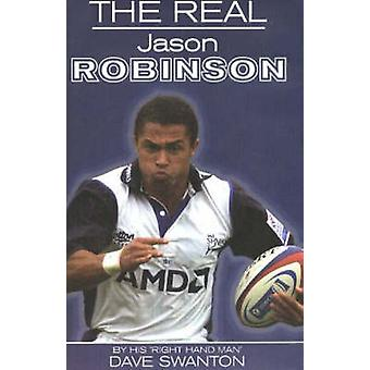 Real Jason Robinson by Dave Swanton - 9781901746488 Book