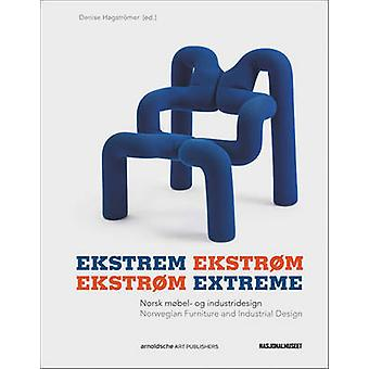 Ekstrom Extreme - Norwegian Industrial Design and Furniture Culture by