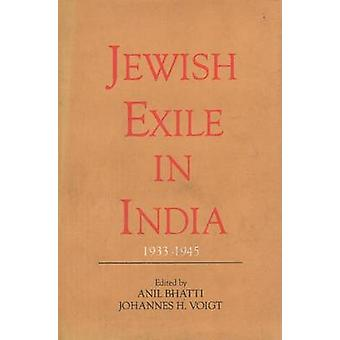 Jewish Exile in India 1933-1945 by Anil Bhatti - Johannes H. Voigt -