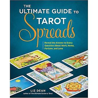 The Ultimate Guide to Tarot Spreads 9781592337163