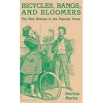 Bicycles Bangs and Bloomers by Marks & Patricia