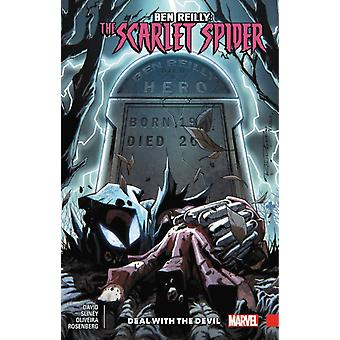 Ben Reilly Scarlet Spider Vol. 5  Deal With The Devil by Peter David