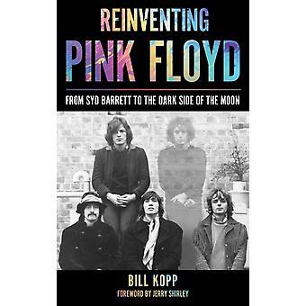 Reinventing Pink Floyd by Kopp & Bill