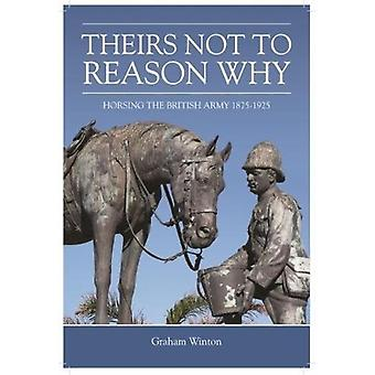 Theirs Not to Reason Why by Graham Winton