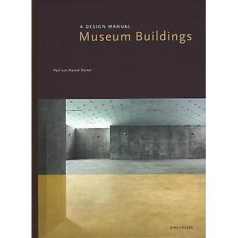 Museum Buildings by Paul NarediRainer
