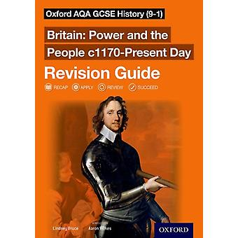 Oxford AQA GCSE History 91 Britain Power and the People by Aaron Wilkes