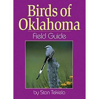 Birds of Oklahoma Field Guide by Stan Tekiela - 9781885061331 Book