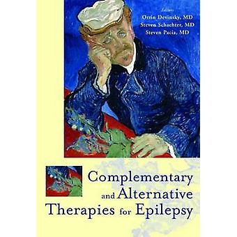 Complementary and Alternative Therapies for Epilepsy by Shachter & Steven