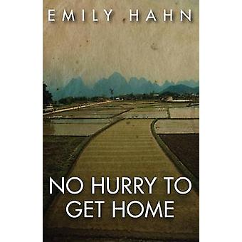 No Hurry to Get Home by Hahn & Emily