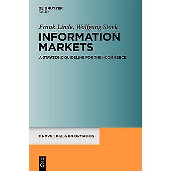 Information Markets by Linde & Frank