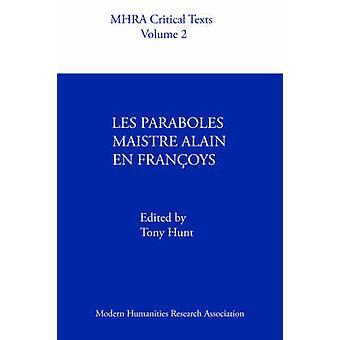 Les Paraboles Maistre Alain En Franoys by Hunt & A.