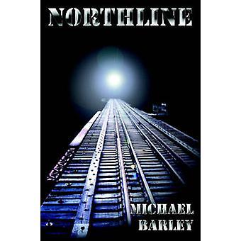 Northline by Barley & Michael