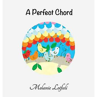 A Perfect Chord by Lotfali & Melanie