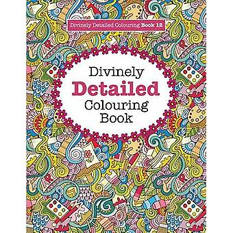 Divinely Detailed Colouring Book 12 by James & Elizabeth