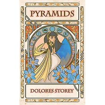 Pyramids by Storey & Dolores