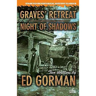 Graves Retreat  Night of Shadows by Gorman & Ed