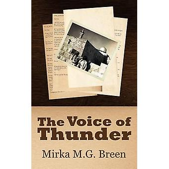 The Voice of Thunder by Breen & Mirka M. G.