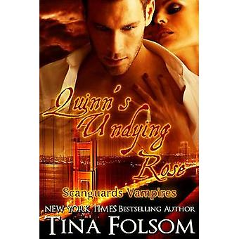 Quinns Undying Rose Scanguards Vampires 6 by Folsom & Tina