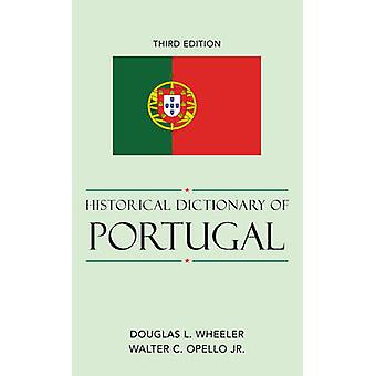 Historical Dictionary of Portugal by Wheeler & Douglas L.