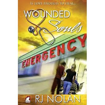 Wounded Souls by Nolan & RJ